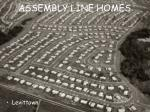 assembly line homes