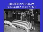 bracero program longoria incident