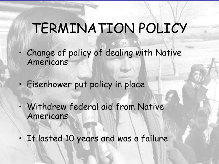 Change of policy of dealing with Native Americans
