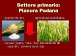 settore primario pianura padana