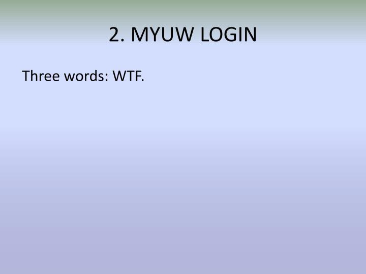 2. MYUW LOGIN