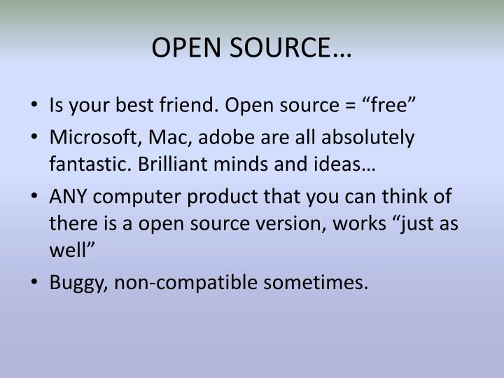 OPEN SOURCE…