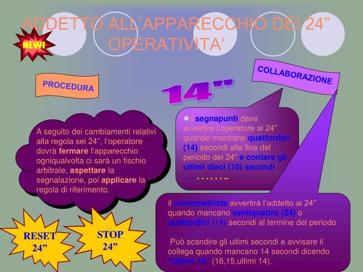 """ADDETTO ALL'APPARECCHIO DEI 24"""""""
