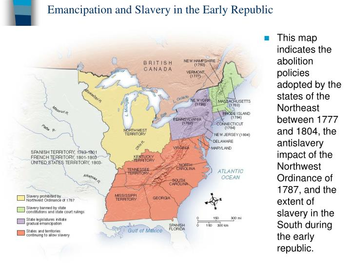 Emancipation and Slavery in the Early Republic