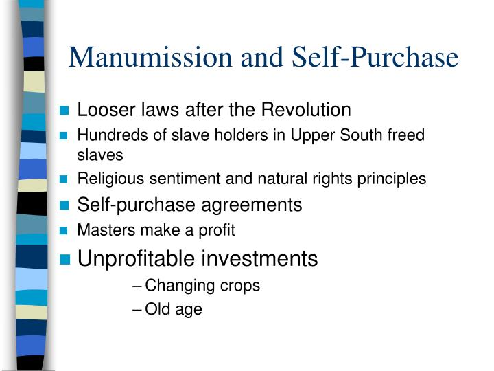 Manumission and Self-Purchase