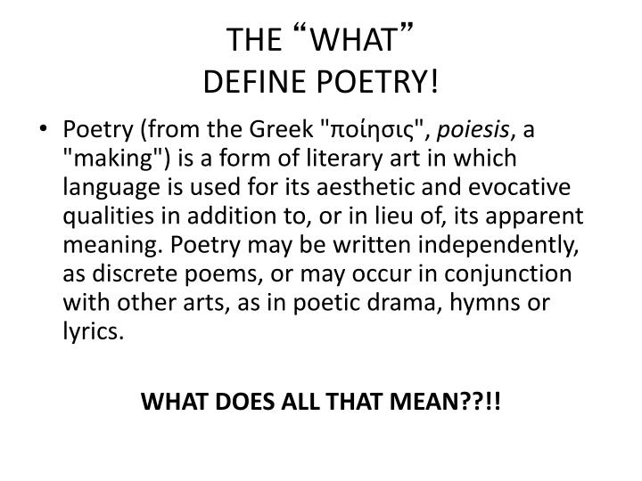 The what define poetry