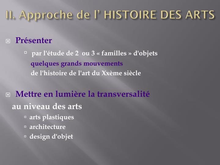 II. Approche de l' HISTOIRE DES ARTS
