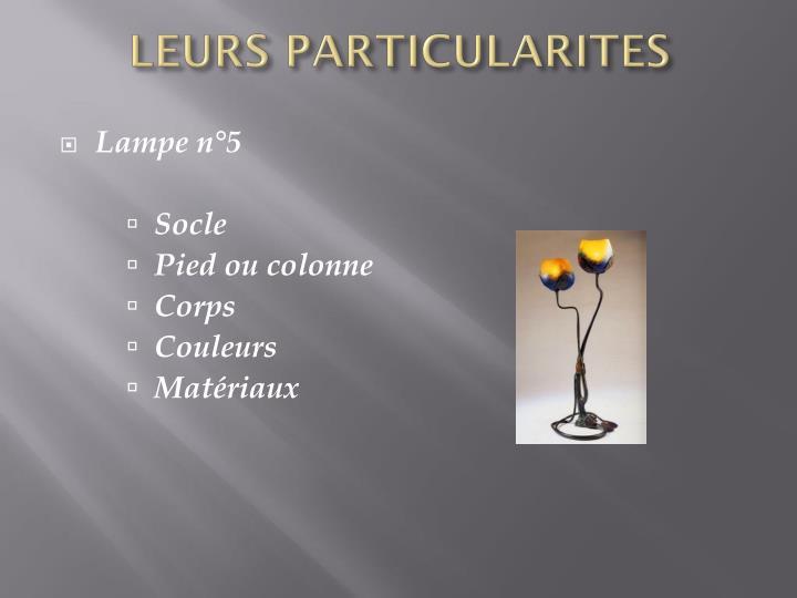 LEURS PARTICULARITES