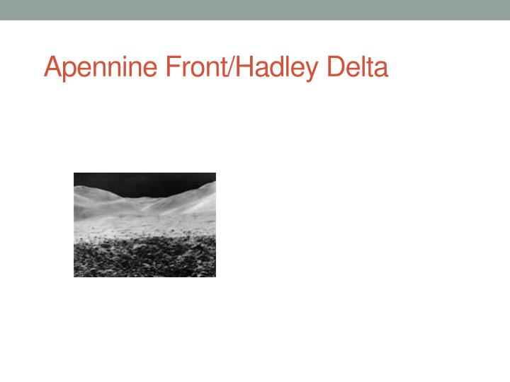 Apennine Front/Hadley Delta