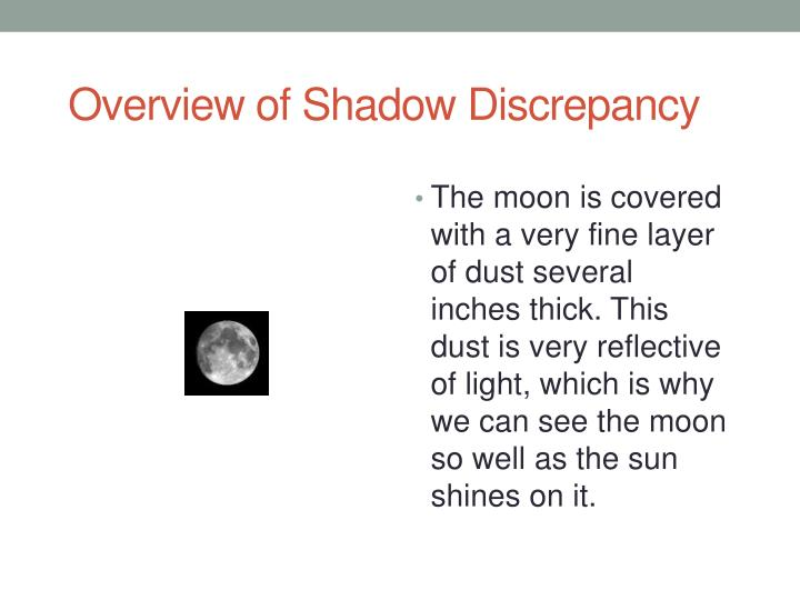 Overview of Shadow Discrepancy