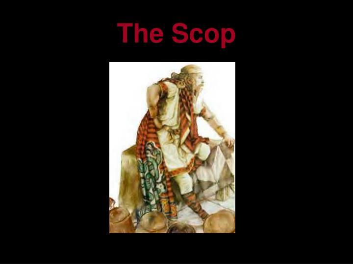 The Scop