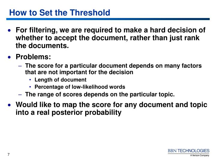 How to Set the Threshold