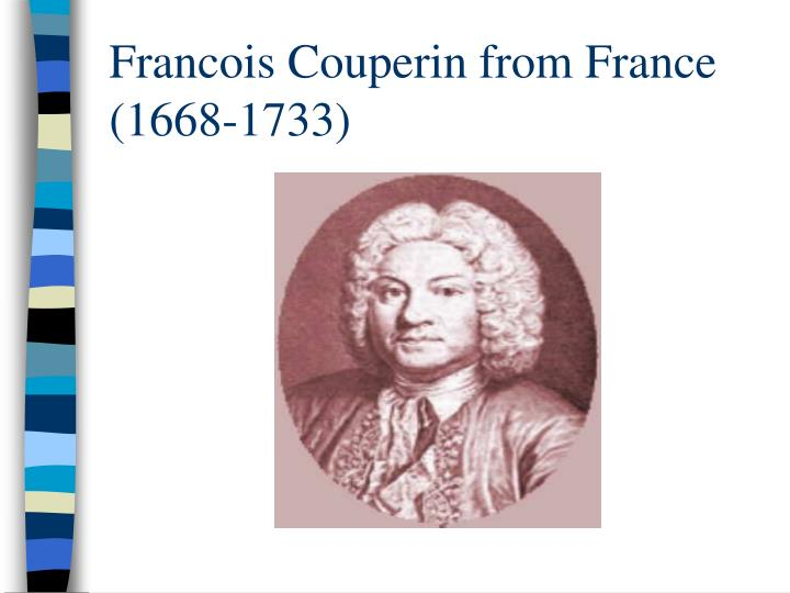 Francois Couperin from France