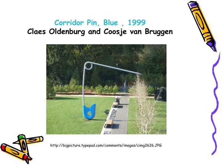 Corridor Pin, Blue , 1999