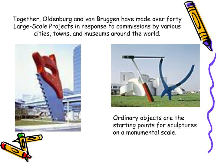 Together, Oldenburg and van Bruggen have made over forty Large-Scale Projects in response to commiss...