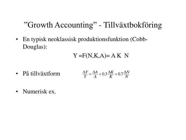 """""""Growth Accounting"""" - Tillväxtbokföring"""