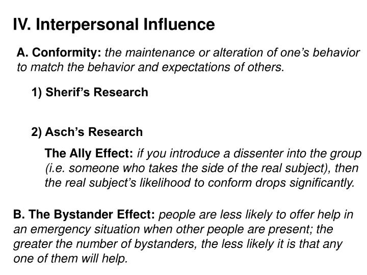 IV. Interpersonal Influence