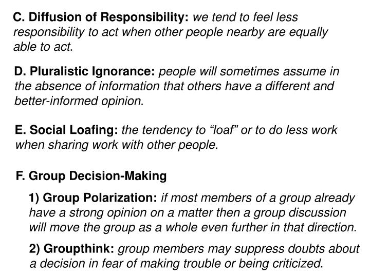 C. Diffusion of Responsibility: