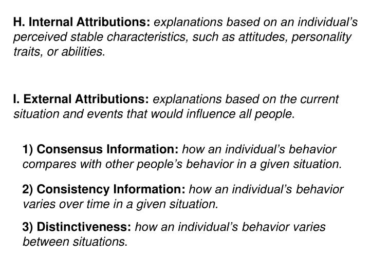 H. Internal Attributions: