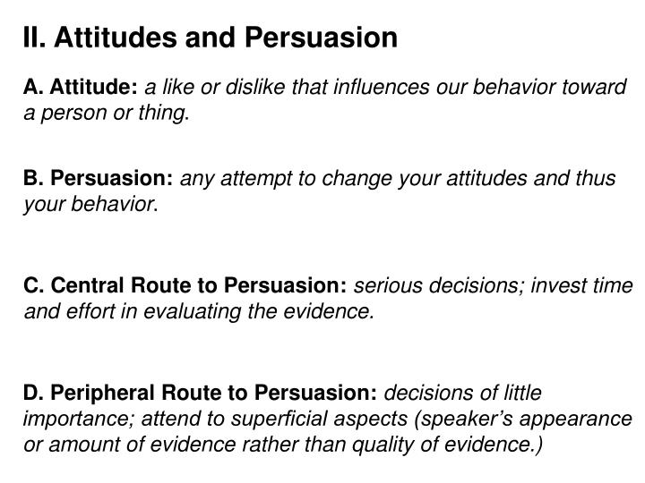 II. Attitudes and Persuasion