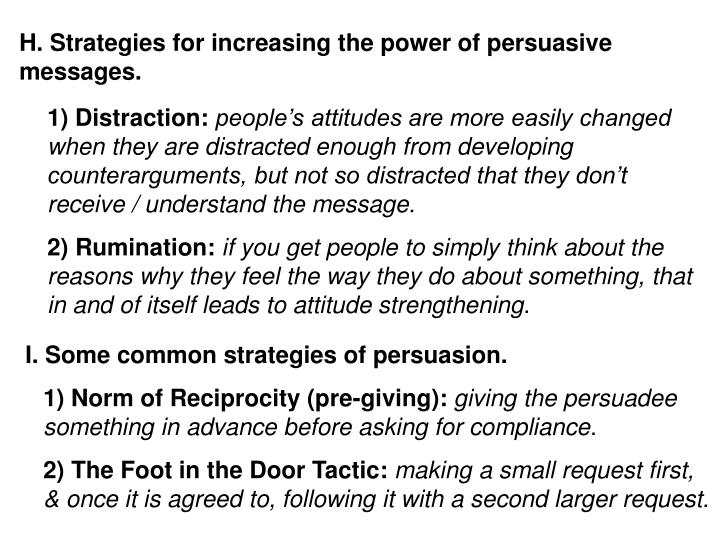 H. Strategies for increasing the power of persuasive