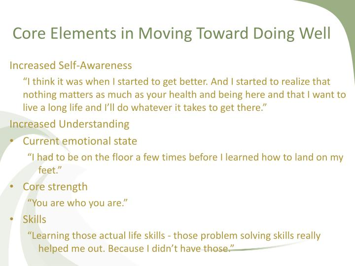 Core Elements in Moving Toward Doing Well