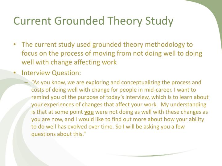 Current Grounded Theory Study