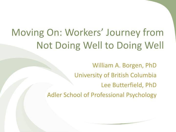 Moving On: Workers' Journey from Not Doing Well to Doing Well