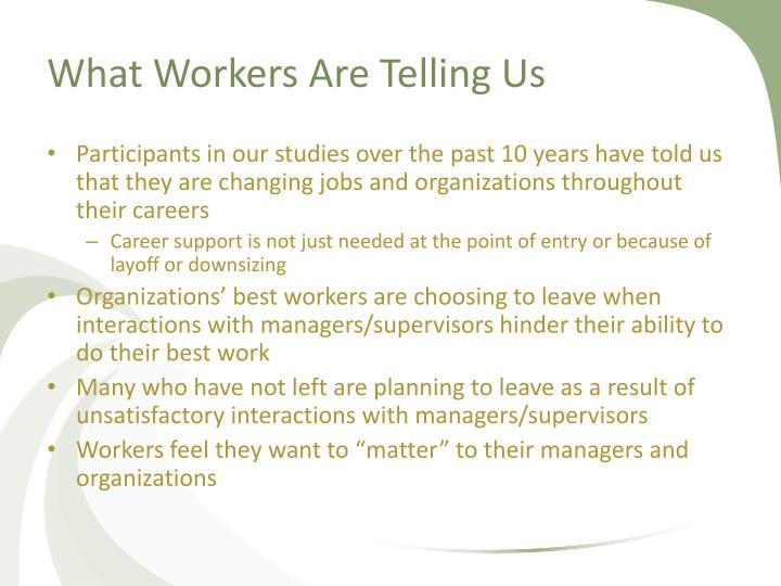What Workers Are Telling Us