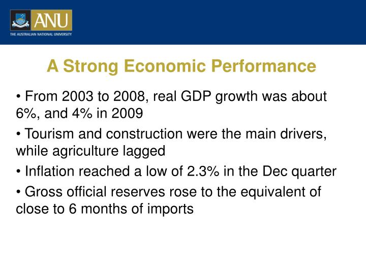 A Strong Economic Performance