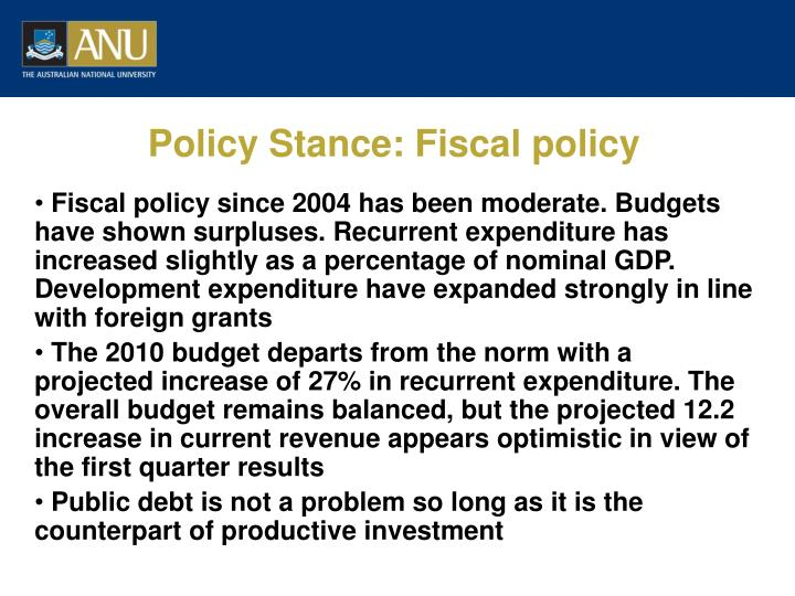 Policy Stance: Fiscal policy