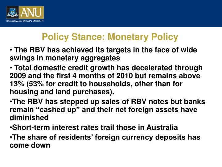 Policy Stance: Monetary Policy