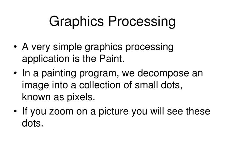 Graphics Processing