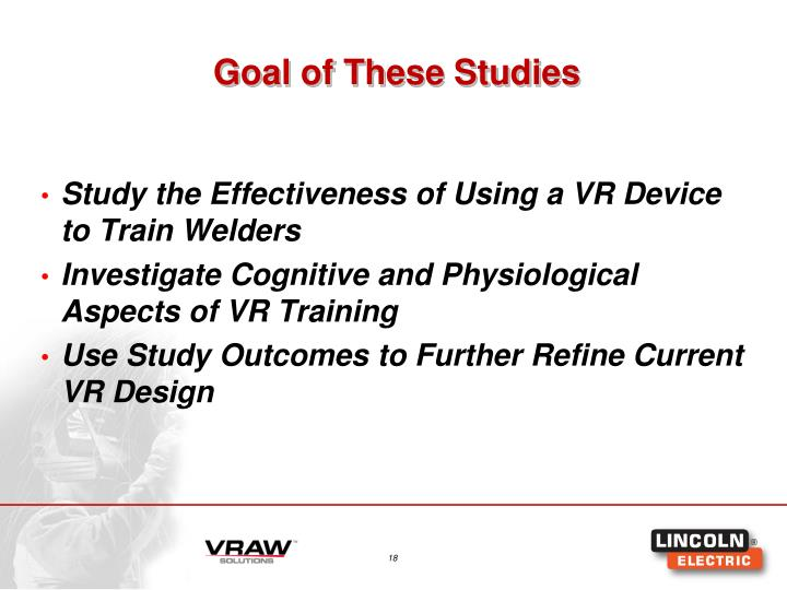 Goal of These Studies