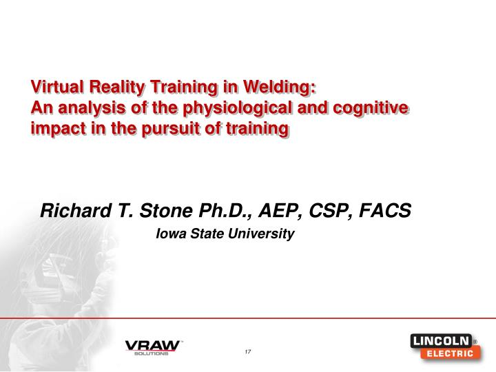 Virtual Reality Training in Welding: