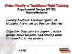 virtual reality vs traditional weld training experimental design vr 50 physical measures
