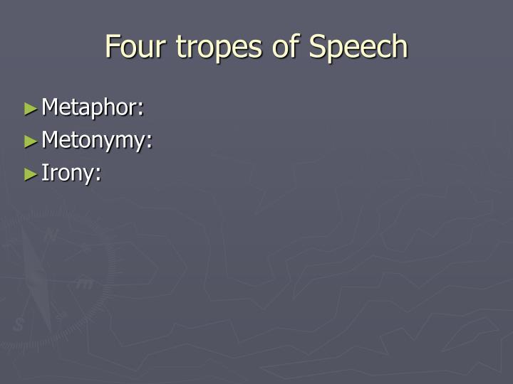 Four tropes of Speech