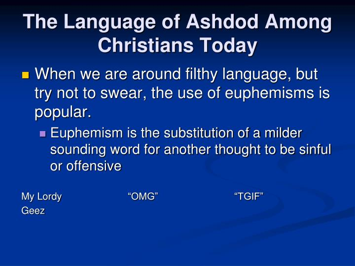 The Language of Ashdod Among Christians Today