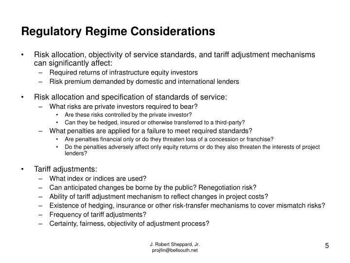 Regulatory Regime Considerations