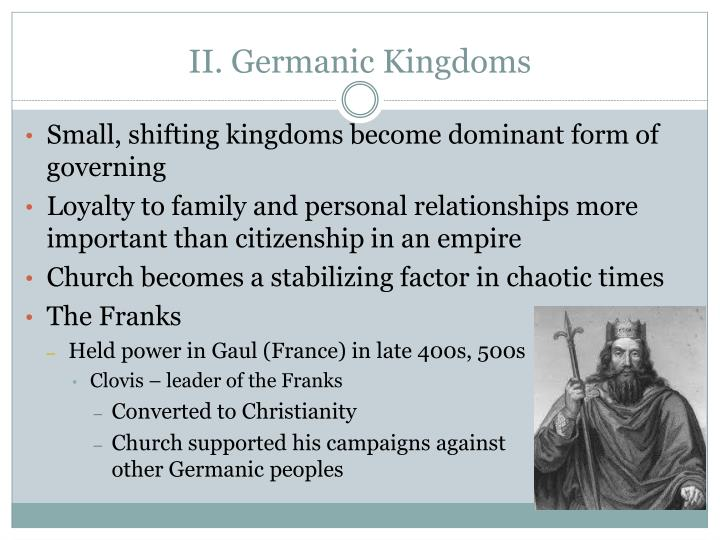 II. Germanic Kingdoms