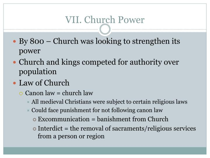 VII. Church Power