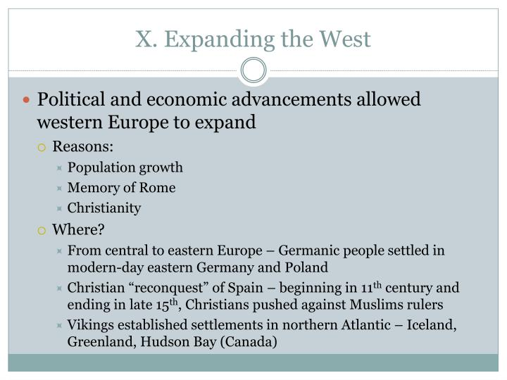 X. Expanding the West