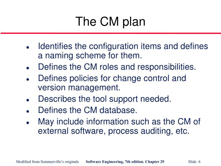 The CM plan