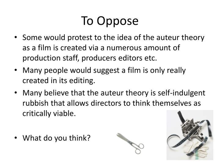 To Oppose