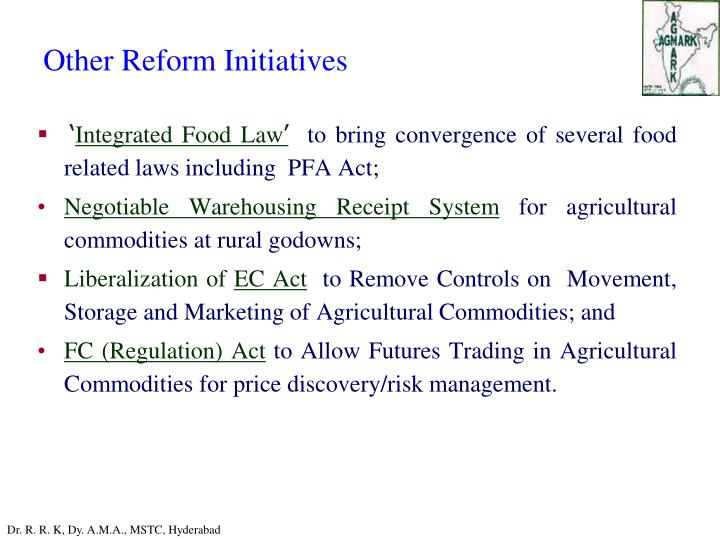 Other Reform Initiatives