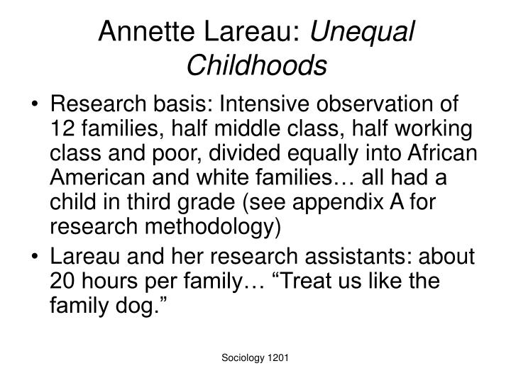 Annette lareau unequal childhoods