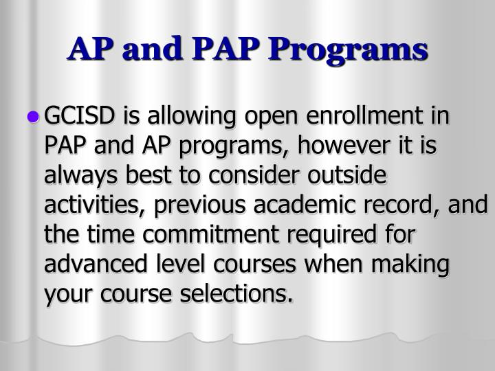 AP and PAP Programs