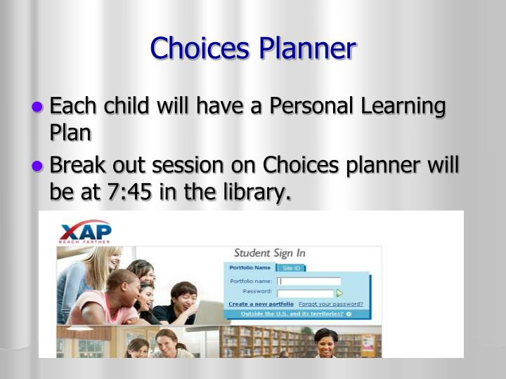 Choices Planner
