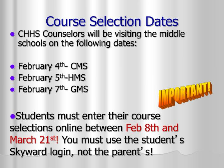 Course Selection Dates