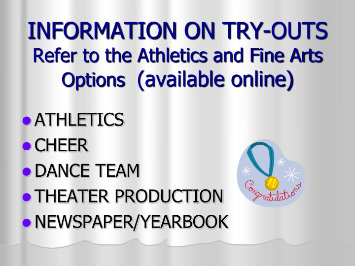 INFORMATION ON TRY-OUTS